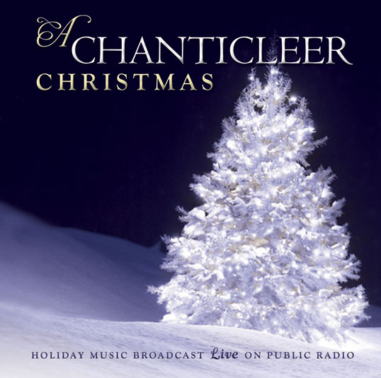A Chanticleer Christmas 2011 Dates Tour