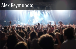 Alex Reymundo Tickets 2017 Alex Reymundo Concert Tour