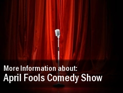 April Fools Comedy Show Universal City