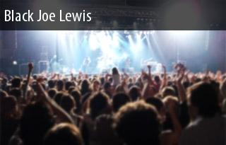 Black Joe Lewis Bluebird Theater