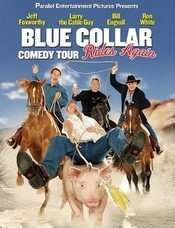 Blue Collar Comedy Tour 2011 Show