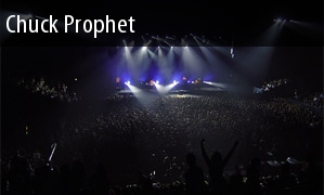 Tickets Chuck Prophet