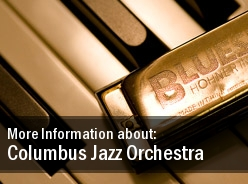 Columbus Jazz Orchestra Tickets Southern Theatre