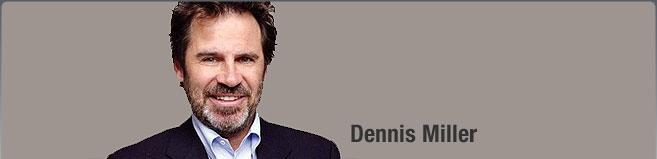 Dennis Miller Tickets
