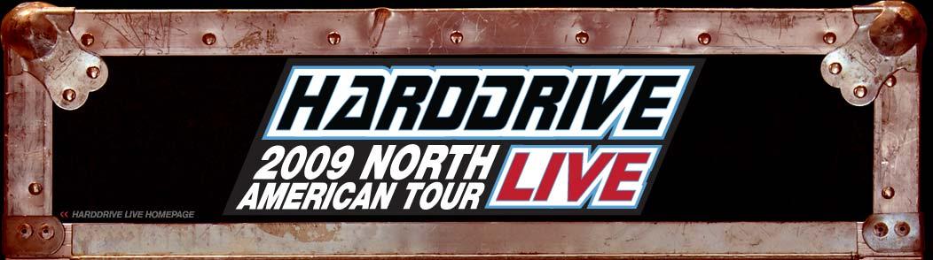Harddrive Live 2009 Show 2011
