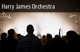 Show Tickets Harry James Orchestra
