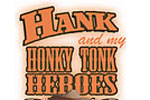 Honky Tonk Heroes Tickets Cypress