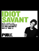 Idiot Savant Tickets