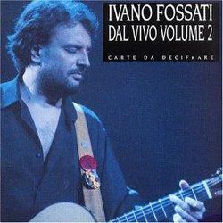 2011 Show Ivano Fossati