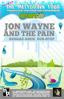 Tour Jon Wayne And The Pain Dates 2011