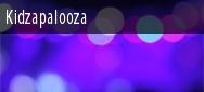 Kidzapalooza Tickets El Paso