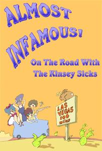 2011 Show Kinsey Sicks