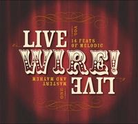 Live Wire Radio Tickets Show