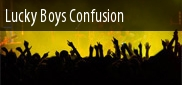 Lucky Boys Confusion Metro Smart Bar Tickets