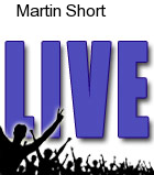 Martin Short Tickets Arcada Theater
