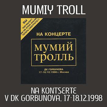 Concert Mumiy Troll