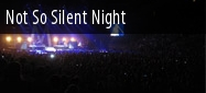 Not So Silent Night Oracle Arena Tickets