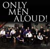 Only Men Aloud Royal Norwich Theatre