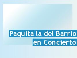 Paquita La Del Barrio Concert