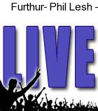 Phil Lesh 2011 Show
