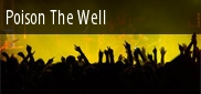 Poison The Well Tickets Raleigh