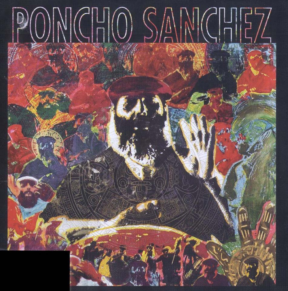 Poncho Sanchez Latin Jazz Band New York NY