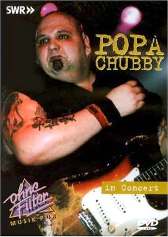 Popa Chubby Chicago IL