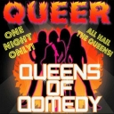 Queer Queens Of Comedy Tickets Birchmere Music Hall