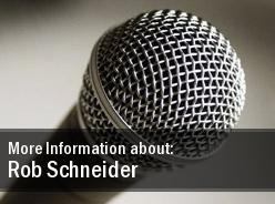 Tour Dates Rob Schneider 2011