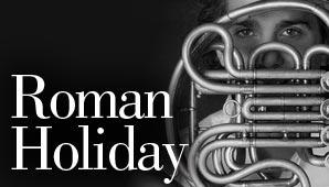 Roman Holiday 2011 Tour Dates