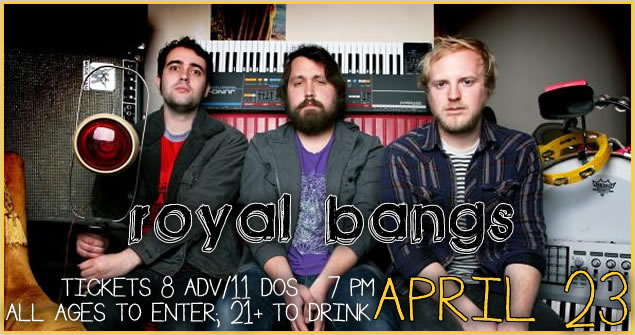 Royal Bangs Dates 2011