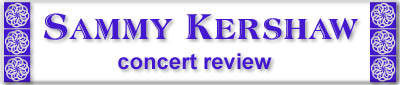 Dates Tour Sammy Kershaw 2011