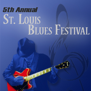 St Louis Blues Festival 2011 Dates