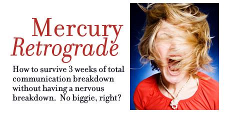 The Mercury Retrograde 2011
