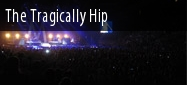 2011 The Tragically Hip Show