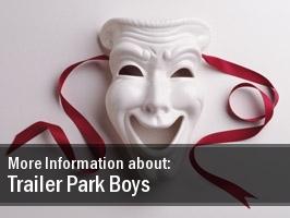 Trailer Park Boys Manitoba Centennial Concert Hall