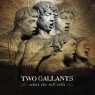 Two Gallants Tickets Echo