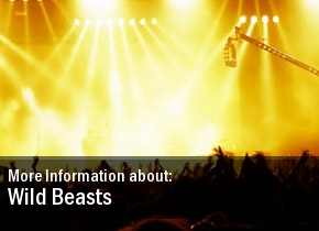 Wild Beasts Show Tickets