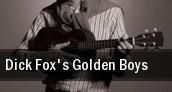 Dick Fox's Golden Boys American Music Theatre tickets