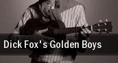 Dick Fox's Golden Boys Chinook Winds Casino tickets