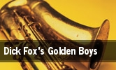 Dick Fox's Golden Boys Peppermill Concert Hall tickets
