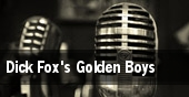 Dick Fox's Golden Boys TD Bank Arts Centre tickets