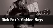 Dick Fox's Golden Boys Van Wezel Performing Arts Hall tickets