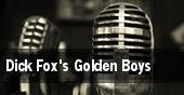 Dick Fox's Golden Boys Waterbury tickets