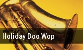 Holiday Doo Wop Count Basie Theatre tickets