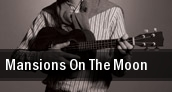 Mansions On The Moon Vinyl Music Hall tickets