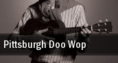 Pittsburgh Doo Wop tickets