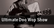 Ultimate Doo Wop Show tickets