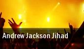 Andrew Jackson Jihad Cincinnati tickets