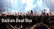 Balkan Beat Box The Summit Music Hall tickets